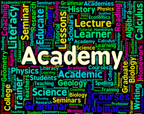 Academy Word Represents Schools Polytechnics And Academies Stock photo © stuartmiles