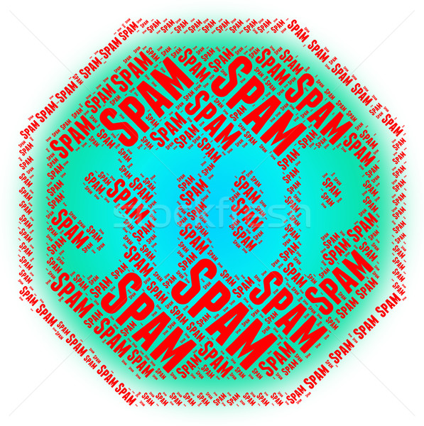Stop Spam Shows Unwanted Restriction And Caution Stock photo © stuartmiles