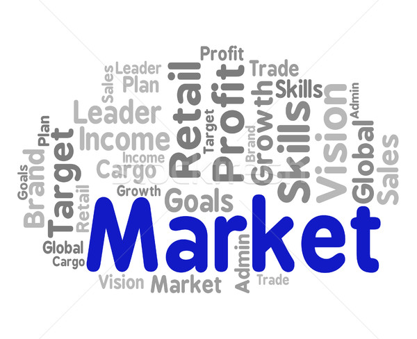Market Word Means Sales Markets And Words Stock photo © stuartmiles