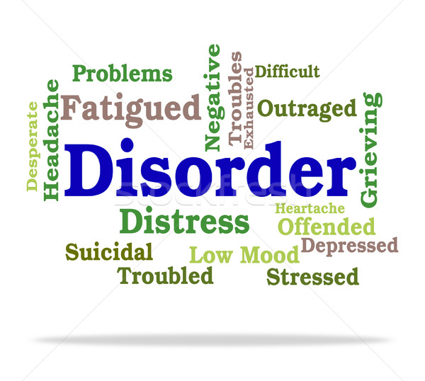 Disorder Word Shows Text Indisposition And Illness Stock photo © stuartmiles