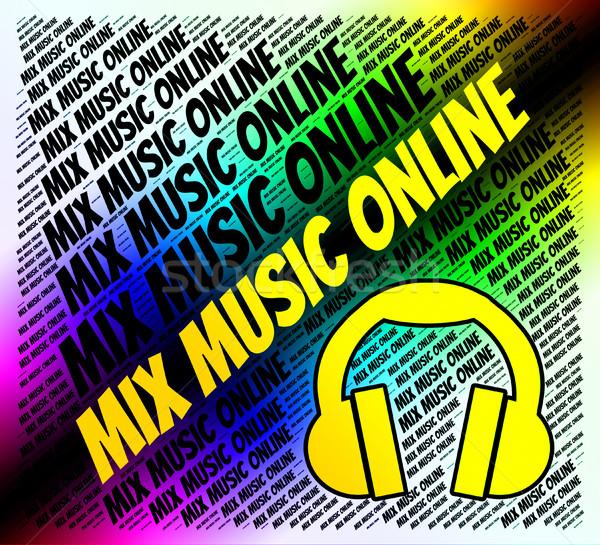 Mix Music Online Represents Sound Track And Amalgamate Stock photo © stuartmiles