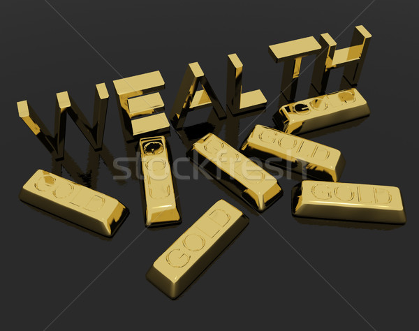 Wealth Text And Gold Bars As Symbol Of Riches And Capital Stock photo © stuartmiles