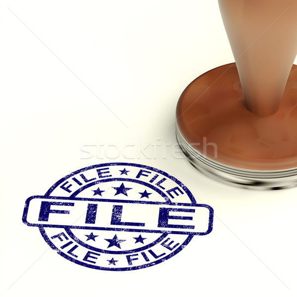 File Stamp Shows Organising Documents Or Papers Stock photo © stuartmiles