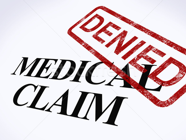 Medical Claim Denied Stamp Shows Unsuccessful Medical Reimbursem Stock photo © stuartmiles