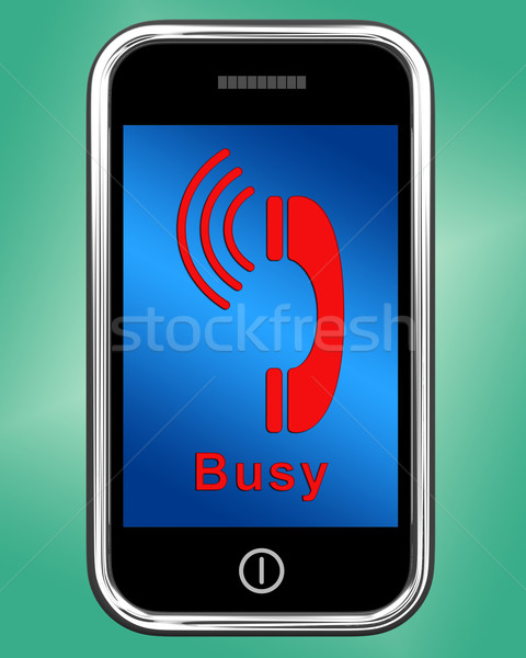 Busy Icon On Mobile Phone Shows Engaged Connection Stock photo © stuartmiles