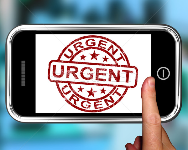 Urgent On Smartphone Showing Immediate Need Stock photo © stuartmiles