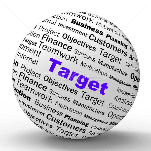 Stock photo: Target Sphere Definition Means Business Goals And Objectives