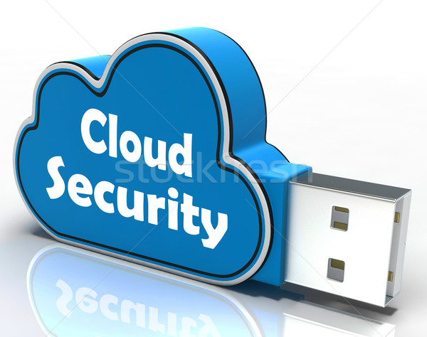 Cloud Security Cloud Pen drive Means Online Security Or Privacy  Stock photo © stuartmiles