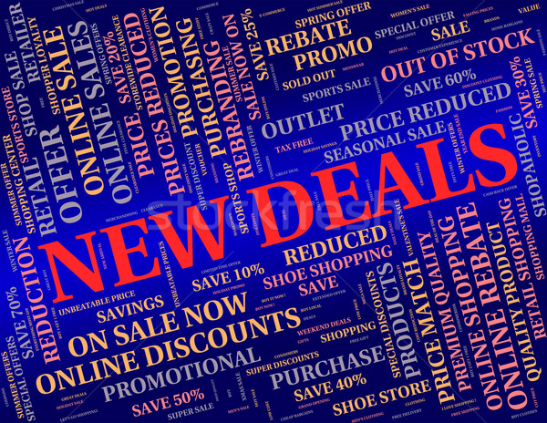New Deals Represents Latest Product And Agreement Stock photo © stuartmiles