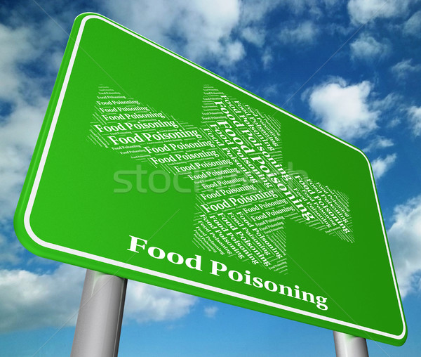 Food Poisoning Represents Ill Health And Ailments Stock photo © stuartmiles