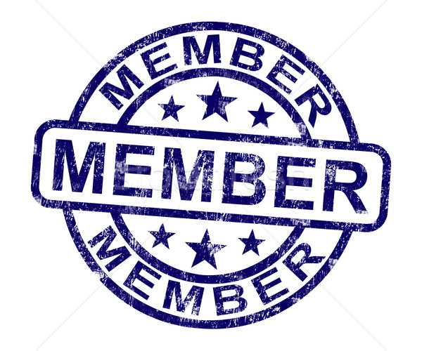 Member Stamp Shows Membership Registration And Subscribing Stock photo © stuartmiles
