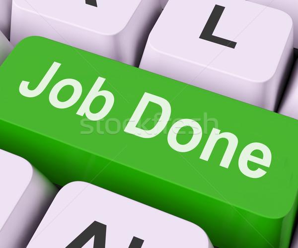 Job Done Key Means Finish Stock photo © stuartmiles