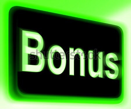 Bonus On Screen Shows Reward Or Perk Online Stock photo © stuartmiles