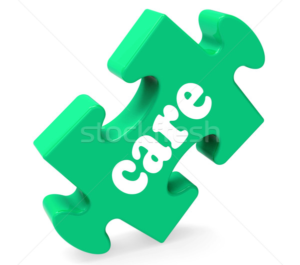 Care Puzzle Means Healthcare Careful Or Caring Stock photo © stuartmiles