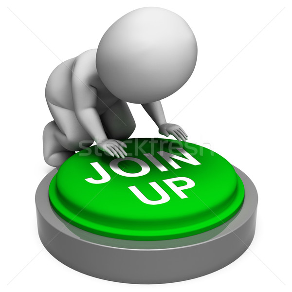 Join Up Button Means Group Membership Or Subscription Stock photo © stuartmiles
