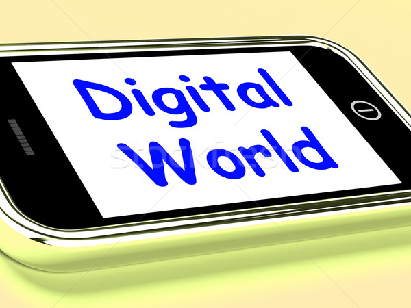 Digital World On Phone Means Connection Internet Web Stock photo © stuartmiles