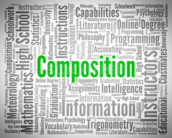 Composition Word Shows Literary Work And Creation Stock photo © stuartmiles