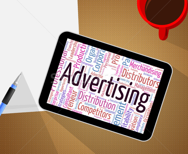 Advertising Word Shows Advertisements Promotional And Ads Stock photo © stuartmiles