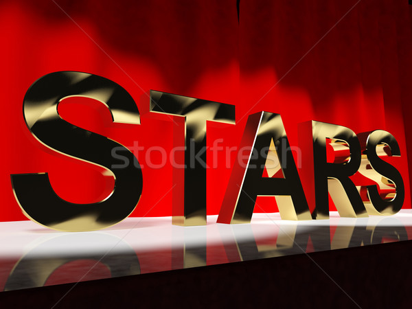 Stars Word On Stage Meaning Famous People Like Celebrities Divas Stock photo © stuartmiles