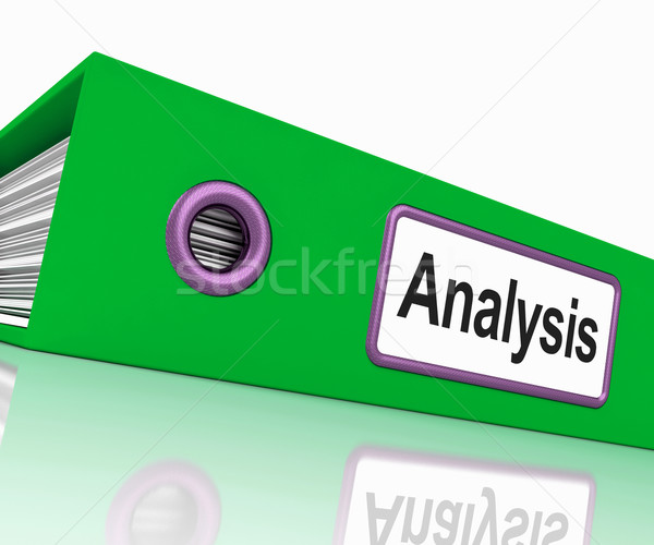 Analysis File Contains Data And Analyzing Documents Stock photo © stuartmiles