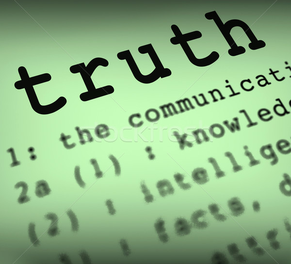 Truth Definition Means True Honesty Or Veracity Stock photo © stuartmiles