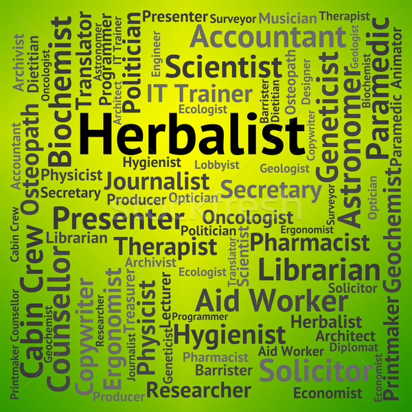 Herbalist Job Represents Jobs Work And Hiring Stock photo © stuartmiles