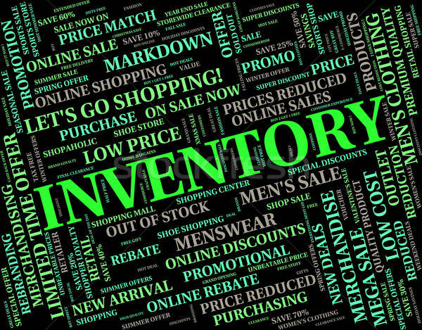 Inventory Word Represents Words Merchandise And Logistic Stock photo © stuartmiles