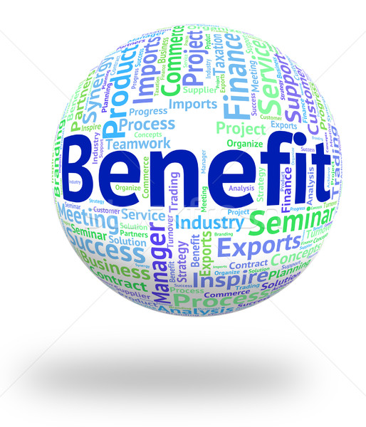 Benefit Word Shows Perk Bonus And Wordclouds Stock photo © stuartmiles