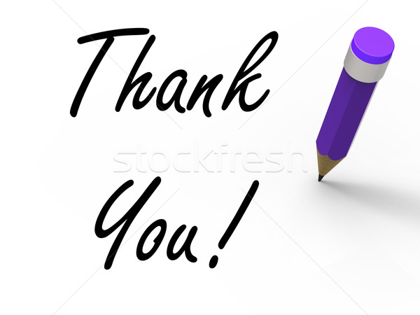 Thank You Sign with Pencil Indicates Written Acknowledgement Stock photo © stuartmiles