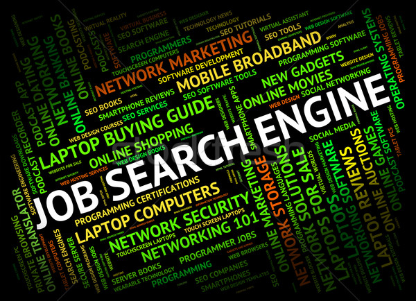 Job Search Engine Indicates Gathering Data And Analysis Stock photo © stuartmiles
