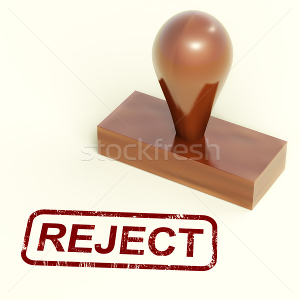 Reject Stamp Showing Rejection Denied Or Refusing Stock photo © stuartmiles