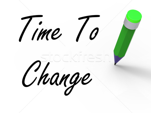 Time to Change with Pencil Shows Written Plan for Revision Stock photo © stuartmiles