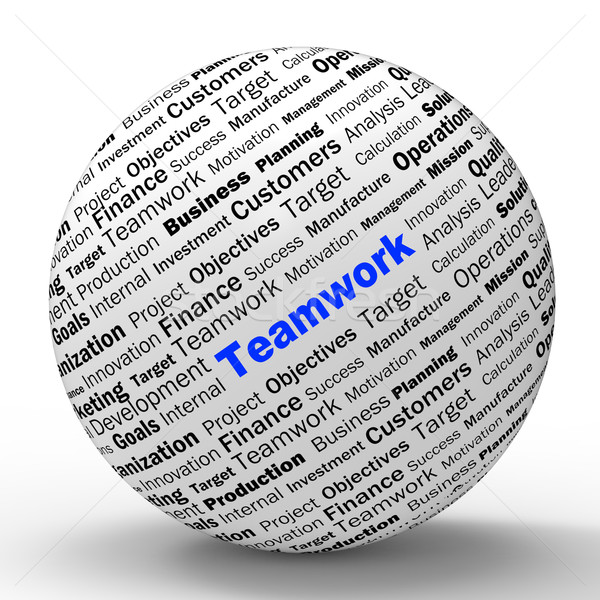 Teamwork Sphere Definition Means Unity And Partnership Stock photo © stuartmiles
