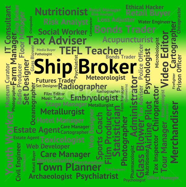 Schiff Broker Arbeit post Vertreter Rekrutierung Stock foto © stuartmiles