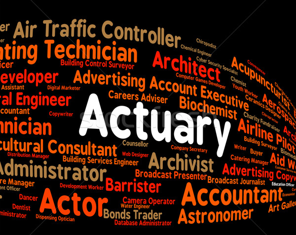 Actuary Job Shows Actuarial Science And Cpa Stock photo © stuartmiles