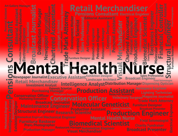 Mental Health Nurse Shows Personality Disorder And Carer Stock photo © stuartmiles