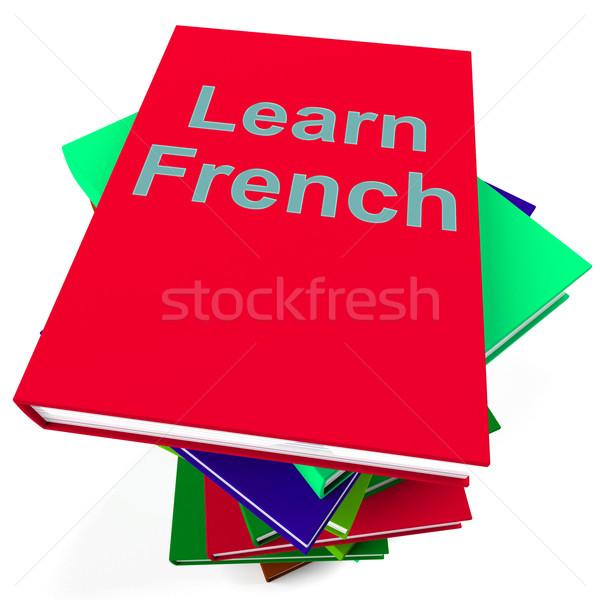 Tanul francia könyv tanul nyelv külföldi Stock fotó © stuartmiles