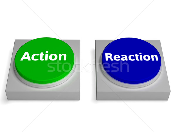 Stock photo: Action Reaction Buttons Shows Acting And Reacting
