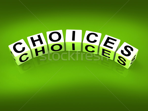 Choices Blocks Show Uncertainty Alternatives and Opportunities Stock photo © stuartmiles