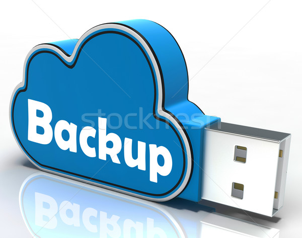 Backup Cloud Pen drive Means Data Storage Or Safe Copy Stock photo © stuartmiles