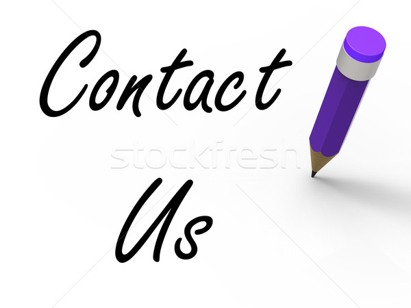 Contact Us Sign with Pencil Shows Customer Care Stock photo © stuartmiles