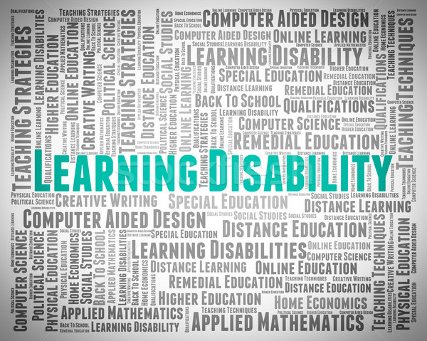 Learning Disability Words Indicates Special Needs And Text Stock photo © stuartmiles