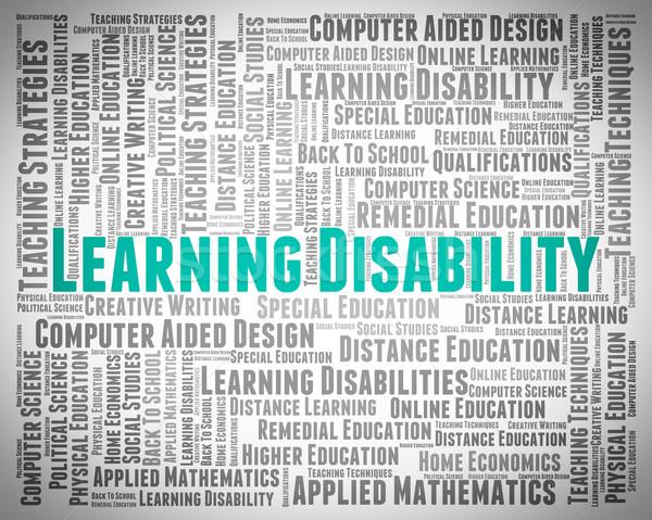 Tanul fogyatékosság szavak fogyatékos szöveg jelentés Stock fotó © stuartmiles