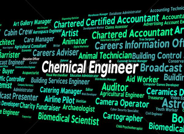 Vegyi mérnök szó mechanika vegyszerek munka Stock fotó © stuartmiles