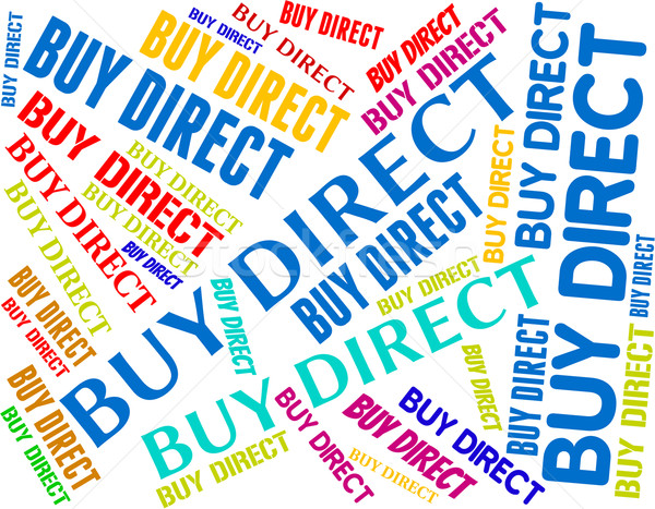 Buy Direct Represents From Distributor And Bought Stock photo © stuartmiles