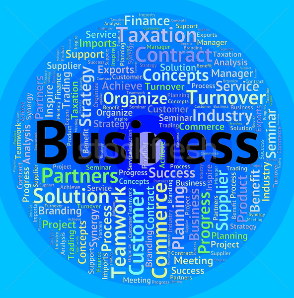 Business Word Indicates Corporate Corporation And Trade Stock photo © stuartmiles