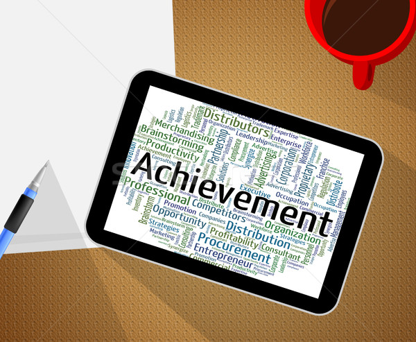Achievement Word Means Words Achieving And Attainment Stock photo © stuartmiles