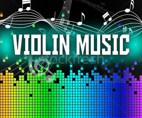 Violin Music Indicates Sound Track And Acoustic Stock photo © stuartmiles