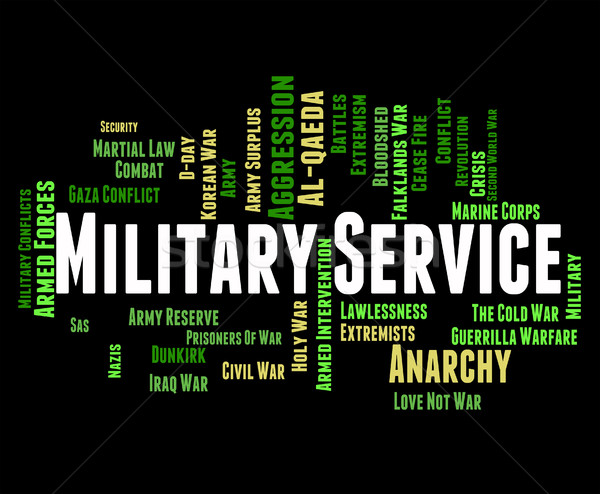 Military Service Indicates Armed Forces And Battle Stock photo © stuartmiles