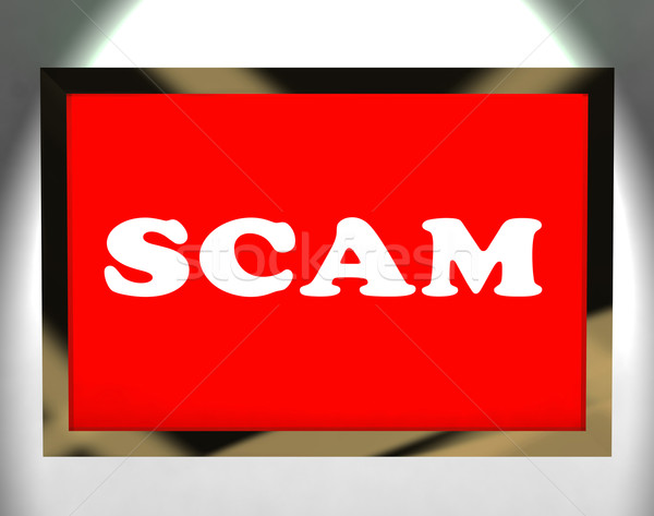 Stock photo: Scam Screen Shows Swindles Hoax Deceit And Fraud